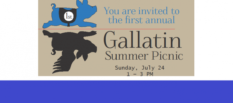First Annual Gallatin Summer Picnic – Sunday, July 24